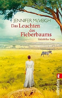 Das Leuchten des Fieberbaums by Jennifer McVeigh (2013-03-08)