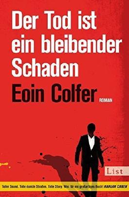 Der Tod ist ein bleibender Schaden by Eoin Colfer (2013-03-06)