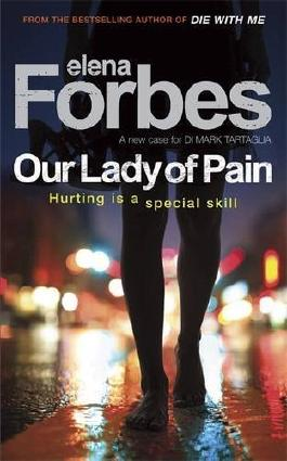Our Lady of Pain by Elena Forbes (2009-02-05)