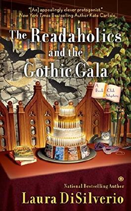 Readaholics and the Gothic Gala, The : A Book Club Mystery by Laura DiSilverio (2016-08-04)