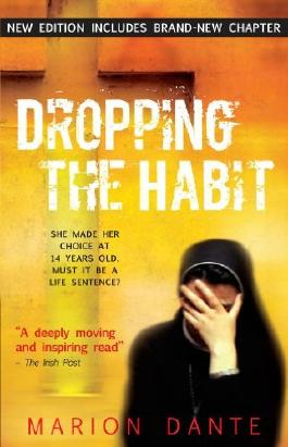 Dropping the Habit by Marion Dante (2011-08-20)