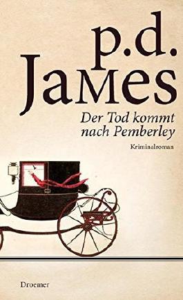 Der Tod kommt nach Pemberley by P. D. James (2013-03-06)