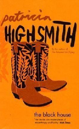 The Black House by Patricia Highsmith (2006-06-19)