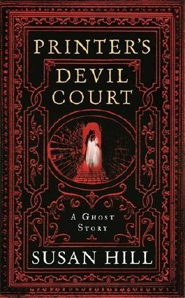 Printer's Devil Court (The Susan Hill Collection) by Susan Hill (2014-09-25)