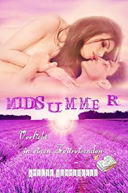 Midsummer - Verliebt in einen Zeitreisenden (Gesamtausgabe)
