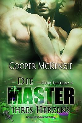 Die Master ihres Herzens (Club Esoteria 4)