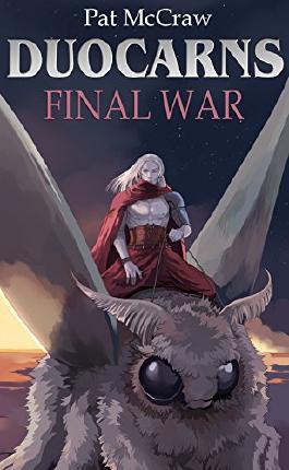 Duocarns - Final War: Fantasy Roman | Paranormale Romanze | Abenteuerroman (Duocarns Fantasy-Serie 10) (German Edition)