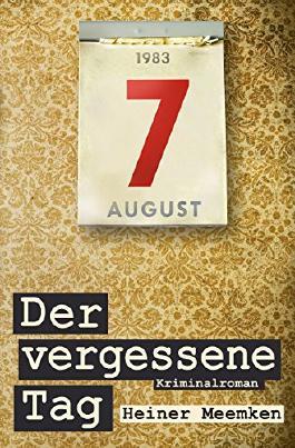 Der vergessene Tag: Der erste Fall für Eva Simon und Frank Joachim