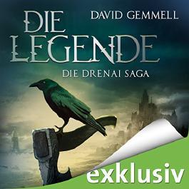 Die Legende (Die Drenai Saga 1)