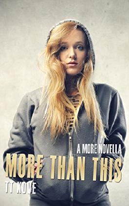 More Than This: A More novella (More Universe)