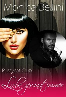 Pussycat Club - Liebe gewinnt immer