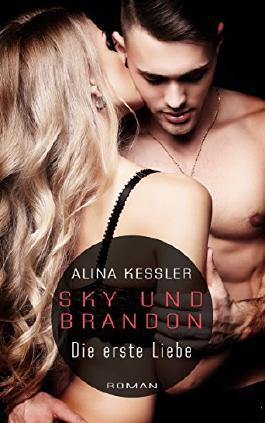 Sky und Brandon: Die erste Liebe ((Teil1))