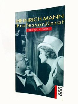 Professor Unrat : Roman ( Der blaue Engel), Marlene Dietrich Foto-Cover, rororo 35, 3499100355