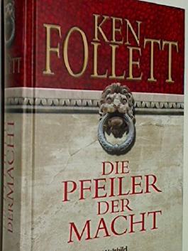 Die Pfeiler der Macht. Roman Weltbild-Sammler-Editionen, 4026411110950