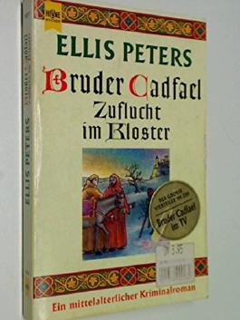Bruder Cadfael: Zuflucht im Kloster : ein mittelalterlicher Kriminalroman. Heyne Nr. 9977, 3453098447