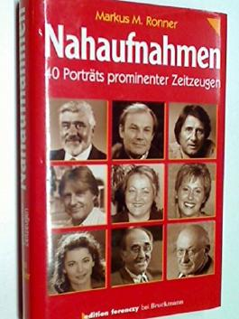 Nahaufnahmen : 40 Porträts prominenter Zeitzeugen. 3765427268, 83765427268