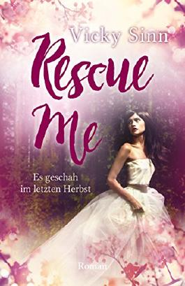 Rescue Me: Es geschah im letzten Herbst