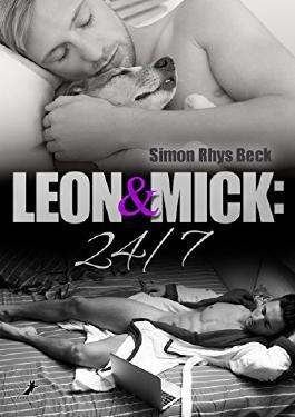 Leon und Mick: 24/7