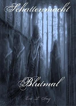 Schattenmacht 4: Blutmal