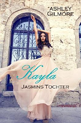 Kayla (Jasmins Tochter): Princess in love 7