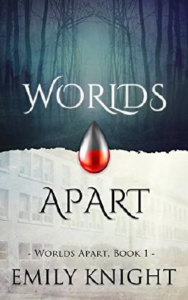 Worlds Apart (Worlds Apart Vampire Romance, Book One)