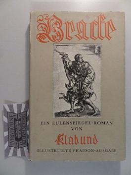 Bracke. Ein Eulenspiegel Roman von Klabund.