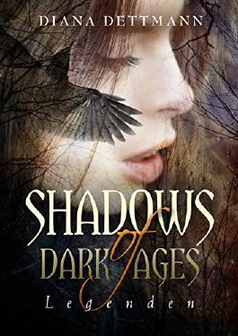 Legenden (shadows of dark ages 2)