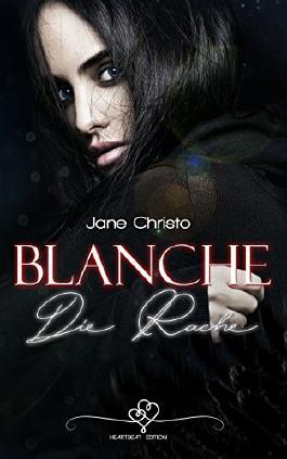 Blanche - Die Rache