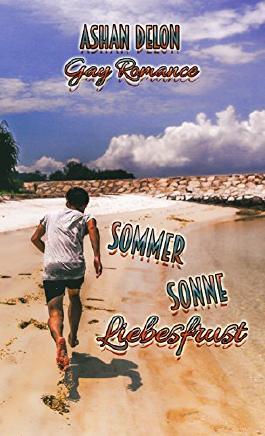 Sommer Sonne Liebesfrust