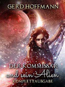 Der Kommissar und sein Alien: Komplette Ausgabe