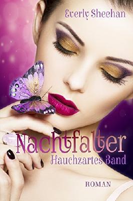 Nachtfalter - Hauchzartes Band