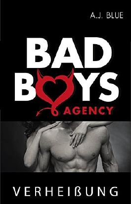 BAD BOYS AGENCY - Verheißung