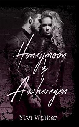 Honeymoon & Ascheregen (Luzifer 2)