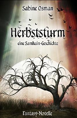 Herbststurm - Eine Samhain-Geschichte: Fantasy-Novelle (Jahresrad 1)