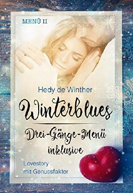 Winterblues - Drei-Gänge-Menü inklusive