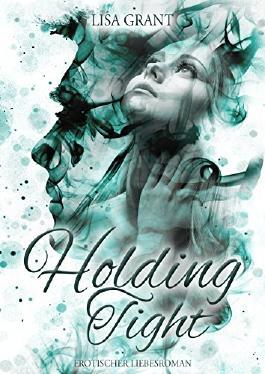 Holding Tight