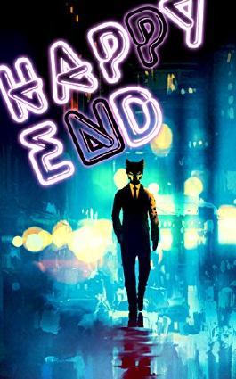 Happy End: Märchen aus der Welt des Verbrechens