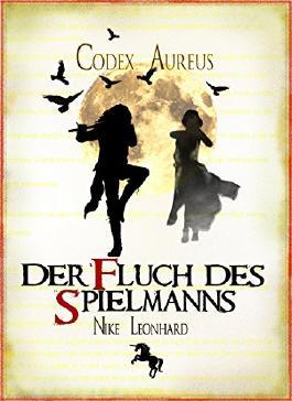 Der Fluch des Spielmanns (Codex Aureus 3)