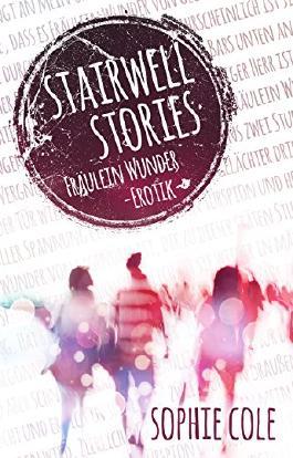 Stairwell Stories: Fräulein Wunder