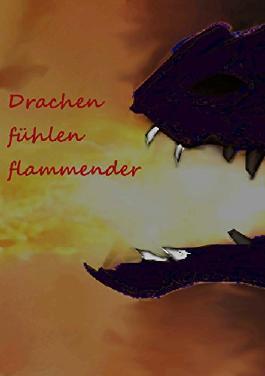 Drachen fühlen flammender (Drachenwandler 7)