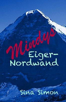 Mindys Eiger-Nordwand (Die Stocktons 3)