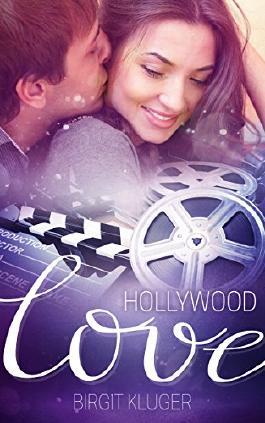 Hollywood Love (Liebesroman)