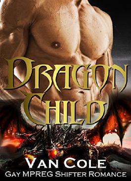 MPREG Romance: Gay Romance: Dragon Child - New Extended Version (Dragon Shifter Fantasy Boss Romance) (Shifter MPREG LGBT Romance)