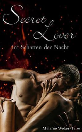 Secret Lover: Im Schatten der Nacht (Short Storys 1)