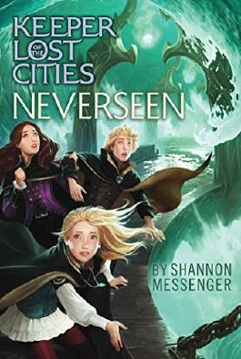 Neverseen (Keeper of the Lost Cities) by Shannon Messenger (2016-11-01)
