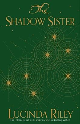 The Shadow Sister (The Seven Sisters) by Lucinda Riley (2016-11-03)