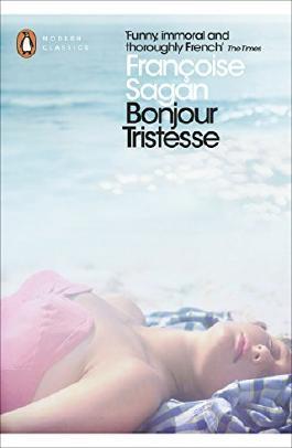 Françoise Sagan Bonjour tristesse (Penguin Modern Classics) by Francoise Sagan (2013-04-04)