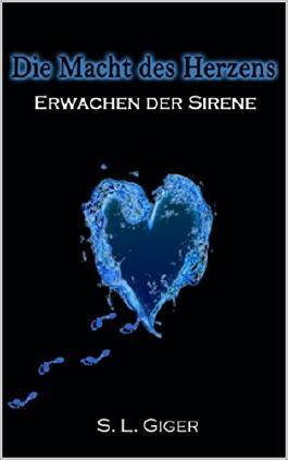 Die Macht des Herzens: Erwachen der Sirene