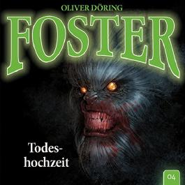 Todeshochzeit (Foster 4)