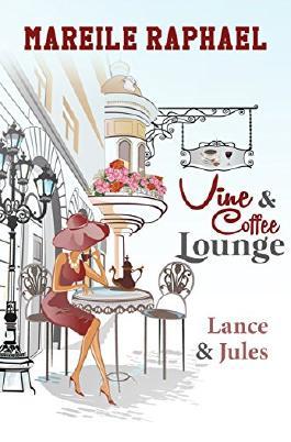Vine & Coffee Lounge: Lance & Jules (Story-to-go-Reihe 1)